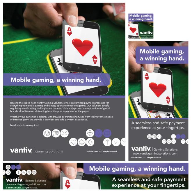 Vantiv Gaming Solutions: Print and Digital Campaign: Mobile Gaming