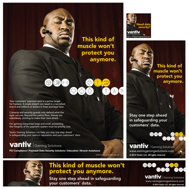 Vantiv Gaming Solutions: Print and Digital Campaign: Security